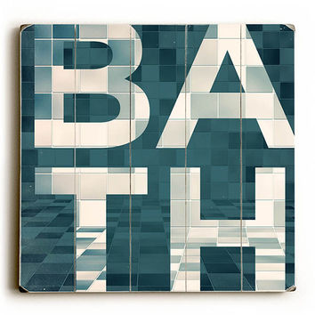 BATH by Artist Dallas Drotz Wood Sign