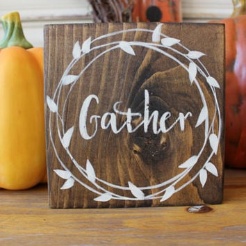 Fall Wood Sign, Gather Wood Block, Thanksgiving Wood Sign, Fall Decor, Autumn Decoration, Rustic Wood Sign, Primitive, Wreath, Shelf Sitter