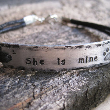She is mine bracelet, Quote Bracelet silver, dog paw bracelet, hammered hand stamped bracelet, personalized bracelet quote Engraved Bracelet