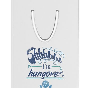 Shhh Im Hungover Funny Aluminum Paper Clip Bookmark by TooLoud