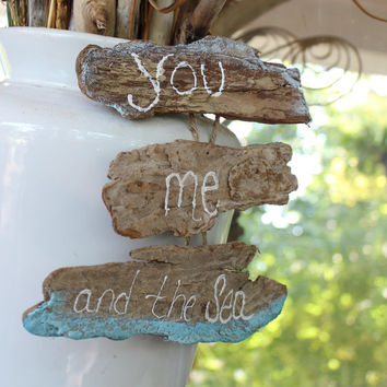 You , Me and the Sea - Beach Sign Coastal Cottage Decoration , Romantic Nautical Wedding Decor