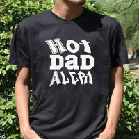 HOT DAD ALERT Cool T Shirt Father's day shirt Father To Be Shirt awesome dad gift for dad from CelebriTee