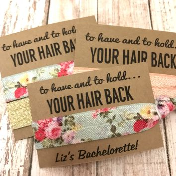 Bachelorette Hair Tie Party Favors | To Have And To Hold Your Hair Back | 1 Hair Tie on Card