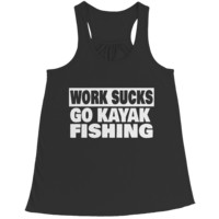"""Work Sucks, Go Kayak Fishing"" Bella Flowy Racerback Tank Tops"