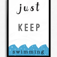 Just Keep Swimming quote print. Printable Poster. Typographic. Instant Download