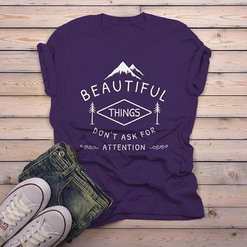 Men's Nature T Shirt Beautiful Things Do Not Ask For Attention Shirts Inspirational Graphic Tee