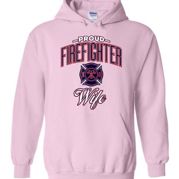 Proud Firefighter Wife Hoodie