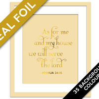 As For Me and My House We Will Serve the Lord - Gold Foil Print - Joshua 24:15 - Bible Verse - Scripture Print - Christian Quote Wall Art