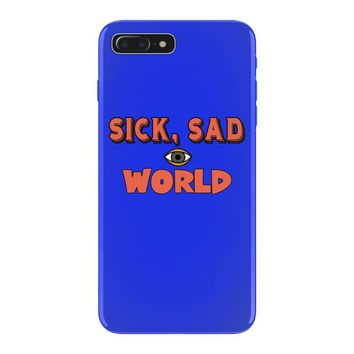 sick sad world iPhone 7 Plus Case