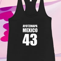 Mexico Faltan 43 #Ya Me Canse Protest For Tank top women and men unisex adult
