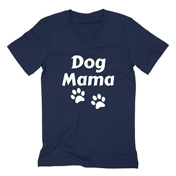 Dog mama funny cool adopt a pet dog mom pet lover birthday gift ideas for her  V Neck T Shirt