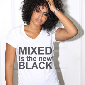 Mixed is the New Black Stylized T-Shirt or Tank, Unisex Graphic, Multicultural T-Shirt, Made in the USA, Cool T-Shirt, Best T-Shirts