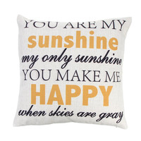 """You Are My Sunshine"" Pillowcase"