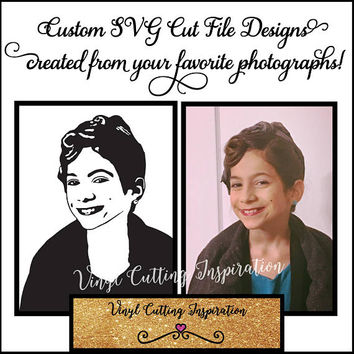 Svg Me!  Get your custom SVG Portrait created from your favorite Photograph!  Svg Vector Cutting Files Designs for Cricut & Silhouette Cameo
