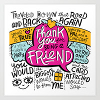 Thank You for Being a Friend Art Print by Gigglebox