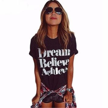 Dress Believe Achieve Printed Women Tshirt