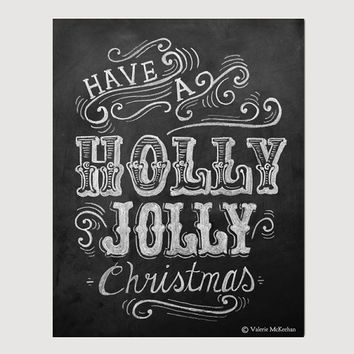 Have a Holly Jolly Christmas - Rustic Christmas - Holiday Chalkboard - Holiday Print - Holiday Decoration - Chalkboard Art