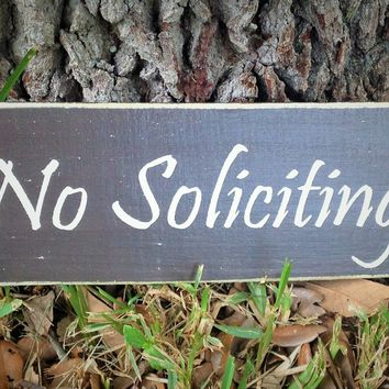 14x6 No Soliciting Wood Sign
