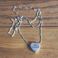 """NO THANKS"" Sweetheart Necklace"