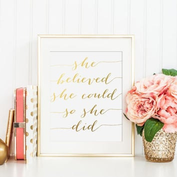 She Believed She Could So She Did Gold Foil Print- foiled print - girl quote print - gold foil quote - gold nursery decor - gold bride