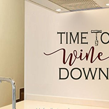 Time to Wine Down Vinyl Wall Words Decal Sticker Graphic