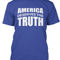 We Deserves The Truth #MarchForTruth Tee