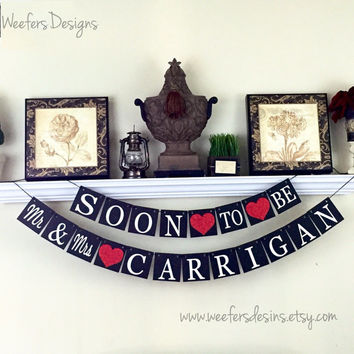 Soon to Be Banner, Mr and Mrs Sign, Engagement Banner, Engagement Gift, Black and Red