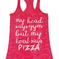 Heart Says PIZZA Burnout Gym Tank Top