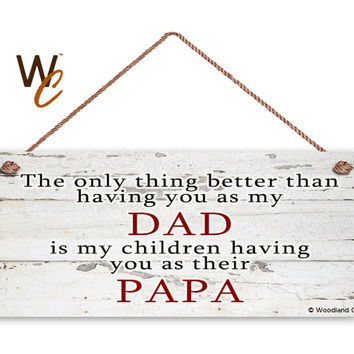 "DAD Sign, PAPA Sign, The Only Thing Better, Gift For Grandparent, Distressed Style, You Are a Blessing, 6"" x 14"" Sign, Made To Order"