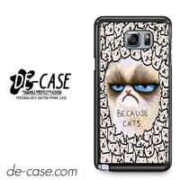 Because Grumpy Cat For Samsung Galaxy Note 5 Case Phone Case Gift Present YO