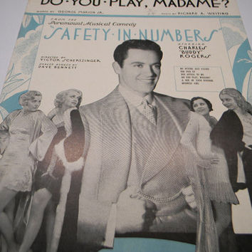 Do you Play, Madame, 1930 Sheet Music, From Safety In Numbers, Whiting and Marion