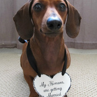 Dog sign - my Humans are Getting Married -One sided - HEART for small Dog or Baby,3x4 inch Wedding Sign, Ring Bearer Sign