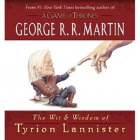 The Wit and Wisdom of Tyrion Lannister (Hardcover) Book