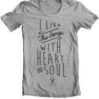 I Like The Songs With Heart & Soul tee - 8123 - Eighty One Twenty Three