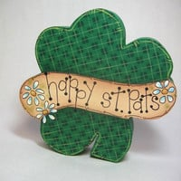 St. Patricks Day, Wood Shelf Sitter, Happy St. Pats Day Sign, Shamrock, Hand Painted