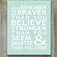 Print Christopher Robin Pooh Quote Braver Than You Believe Stronger Smarter Inspirational Typography Nursery Art