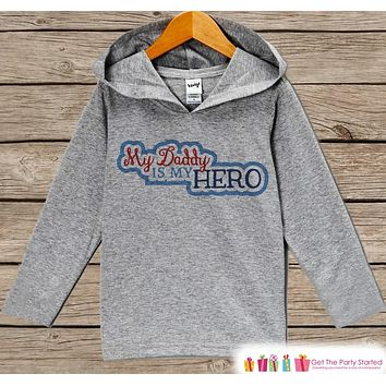 Kids Father's Day Hoodie - Grey Kids Hoodie - Daddy Is My Hero - Military Outfit - Toddler Boy or Girl Happy Fathers Day Shirt - 4th of July