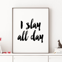 "Beyonce formation ""I Slay All Day"" typographic art print home decor song lyrics print Beyonce Quote Girl Room Decor Beyonce Print Printable"