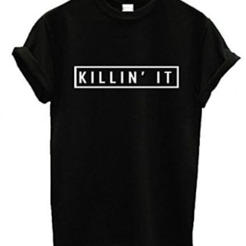 EP Apparel US Unisex Killin' It T-Shirt Dope Swag Hype Top