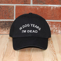 In Dog Years I'm Dead Baseball Cap, Black Baseball Cap, Embroidered Baseball Cap, Unisex Adjustable Cotton Baseball Hat