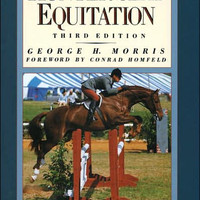 Book on English Riding - Hunter Seat Equitation, Third Edition by George H. Morris