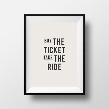 Motivational Inspirational Quoted Poster Buy the ticket Canvas Art