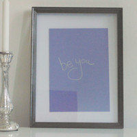 Be You - silver on light purple - DIN A4 - Wall Art Print handmade written - original by misssfaith