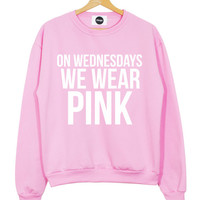 on wednesdays we wear PINK SWEATER top sweatshirt you can't sit with us mean girls t shirt fashion brand style swag tumblr hipster womens