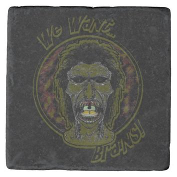 We Want Brains -Yellow 2 Stone Coaster