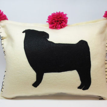 Felt Pillow Cushion in Ivory with Black Pug Silhouette Applique and Bright Pink Pom Pom tassels