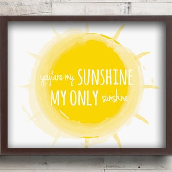 You are My Sunshine Nursery Decor - You Are My Sunshine Prints - Baby Girl Nursery Wall Art Print - Sunshine Lullaby Art - Yellow Nursery