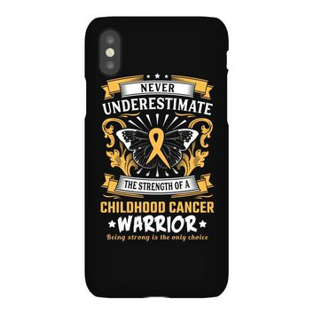 Never Underestimate The Strength Of A Childhood Cancer Warrior iPhoneX