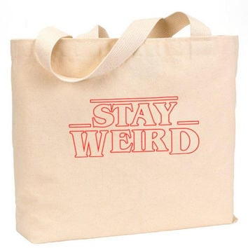 "Stay Weird Stranger Things Cotton Canvas Jumbo Tote Bag 18""w x 11""h"