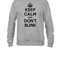 Keep calm and don't blink (Doctor Who) - Crewneck Sweatshirt
